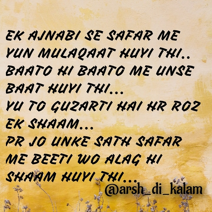 Amzing love hindi shayari || Ek Ajnabi se safar me yun mulaqaat huyi thi..
