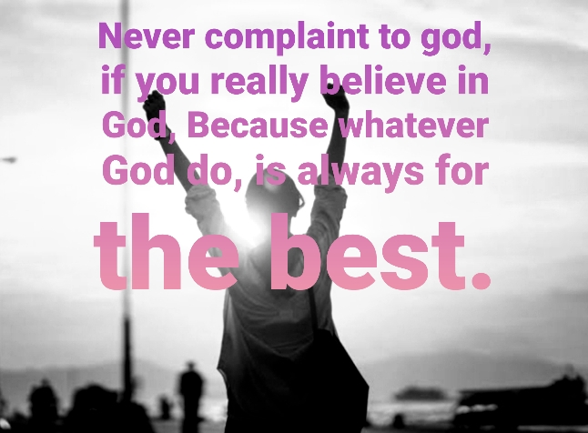 never complaint to god || english thoughts and quotes